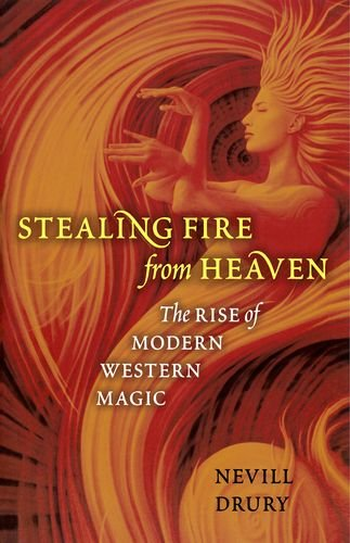 9780199750993: Stealing Fire from Heaven: The Rise of Modern Western Magic