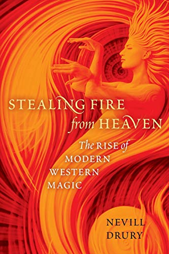 9780199751006: Stealing Fire from Heaven: The Rise of Modern Western Magic