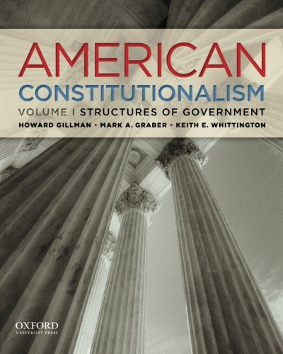 9780199751266: 1: American Constitutionalism: Volume I: Structures of Government