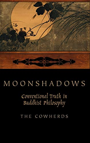 9780199751426: Moonshadows: Conventional Truth in Buddhist Philosophy