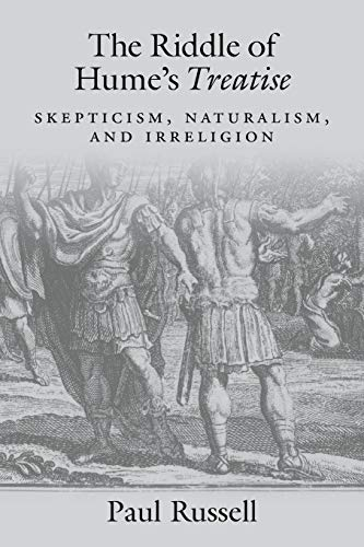 9780199751525: The Riddle of Hume's Treatise: Skepticism, Naturalism, and Irreligion