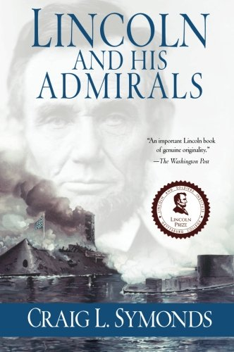 9780199751570: Lincoln and His Admirals