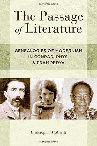 9780199751624: The Passage of Literature: Genealogies of Modernism in Conrad, Rhys, and Pramoedya