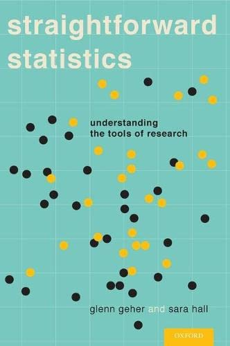 9780199751761: Straightforward Statistics: Understanding the Tools of Research