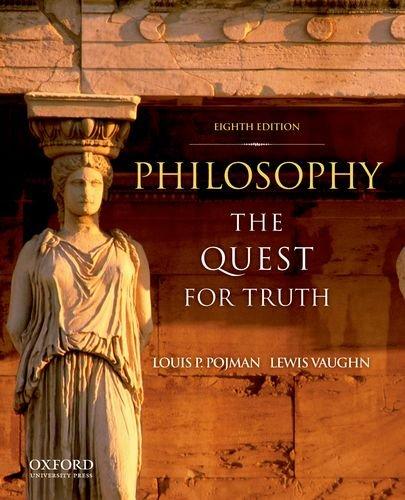 Philosophy: The Quest For Truth: Louis P. Pojman;