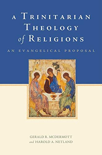 9780199751839: A Trinitarian Theology of Religions: An Evangelical Proposal