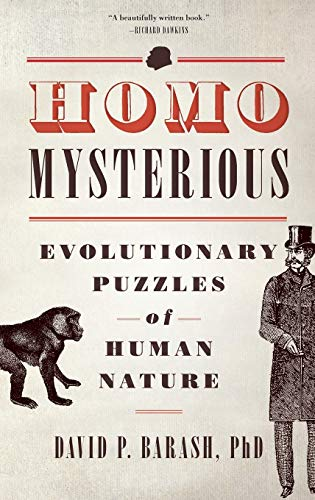 9780199751945: Homo Mysterious: Evolutionary Puzzles of Human Nature