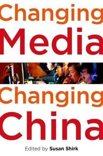 9780199751983: Changing Media, Changing China