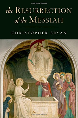 9780199752096: The Resurrection of the Messiah