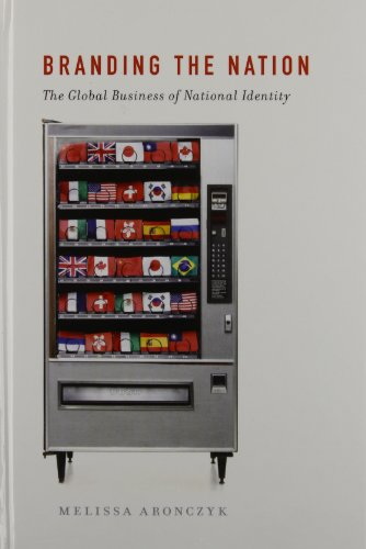 9780199752164: Branding the Nation: The Global Business of National Identity