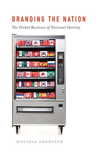 9780199752171: Branding the Nation: The Global Business of National Identity