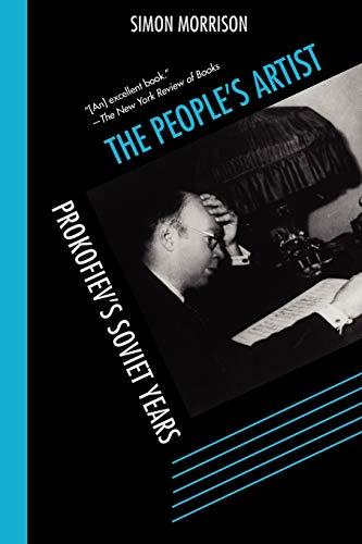 9780199753482: The People's Artist: Prokofiev's Soviet Years