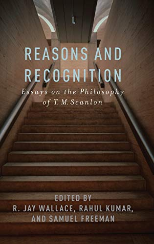 9780199753673: Reasons and Recognition: Essays on the Philosophy of T.M. Scanlon