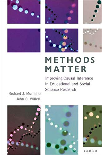 9780199753864: Methods Matter: Improving Causal Inference in Educational and Social Science Research
