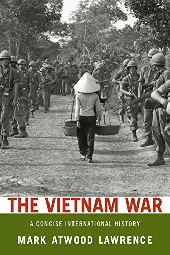9780199753932: The Vietnam War: A Concise International History