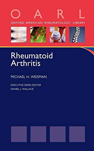 9780199754212: Rheumatoid Arthritis (Oxford American Rheumatology Library)