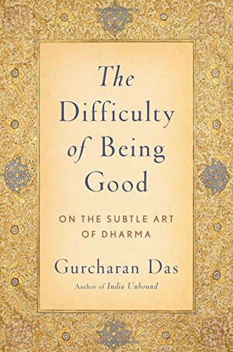 9780199754410: The Difficulty of Being Good: On the Subtle Art of Dharma