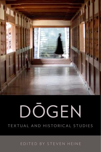 9780199754465: Dogen: Textual and Historical Studies