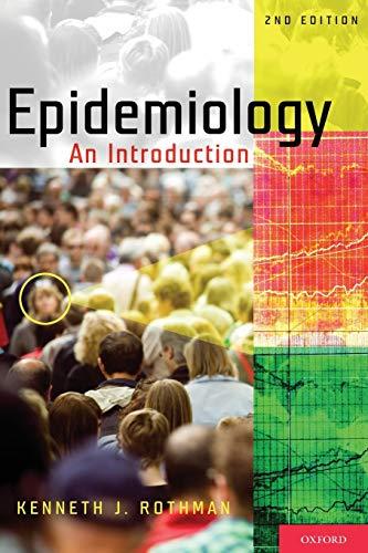 Epidemiology: An Introduction: Rothman, Kenneth J.