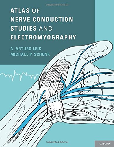 9780199754632: Atlas of Nerve Conduction Studies and Electromyography