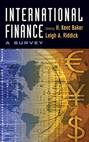 International Finance: A Survey: Baker, H. Kent