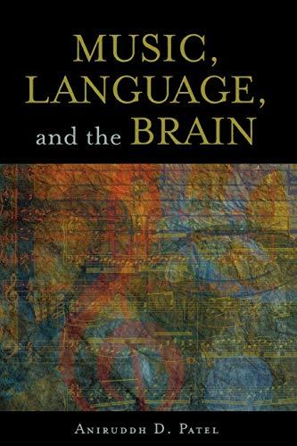 9780199755301: Music, Language, and the Brain