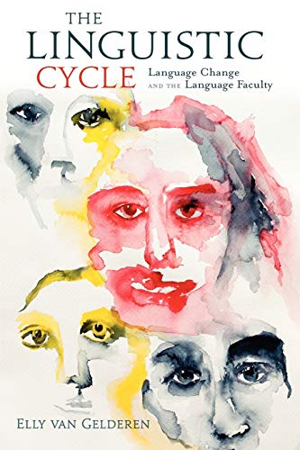 9780199756049: The Linguistic Cycle: Language Change and the Language Faculty