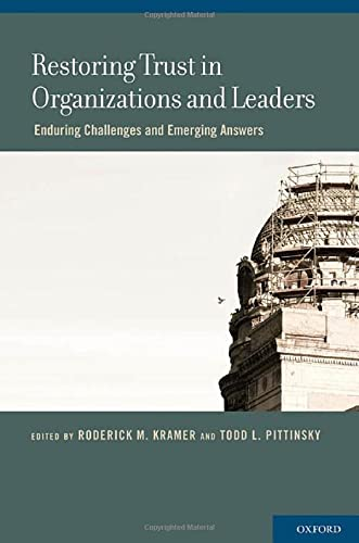 9780199756087: Restoring Trust in Organizations and Leaders: Enduring Challenges and Emerging Answers
