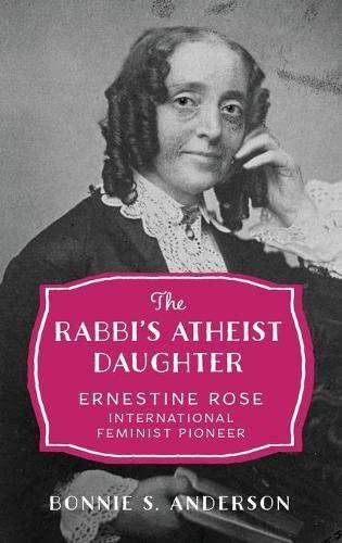 9780199756247: The Rabbi's Atheist Daughter: Ernestine Rose, International Feminist Pioneer