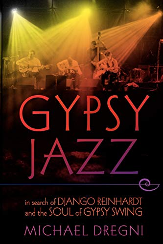 9780199756254: Gypsy Jazz: In Search of Django Reinhardt and the Soul of Gypsy Swing