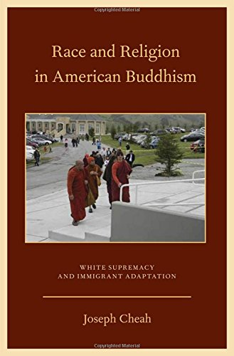 9780199756285: Race and Religion in American Buddhism: White Supremacy and Immigrant Adaptation (AAR ACADEMY SER)