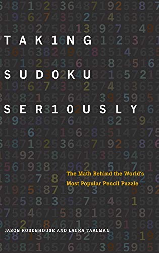 9780199756568: Taking Sudoku Seriously: The Math Behind the World's Most Popular Pencil Puzzle