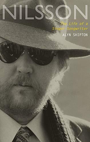 Nilsson: The Life of a Singer-Songwriter (Hardback): Alyn Shipton