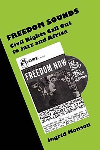 9780199757091: Freedom Sounds: Civil Rights Call out to Jazz and Africa