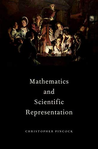 9780199757107: Mathematics and Scientific Representation (Oxford Studies in the Philosophy of Science)