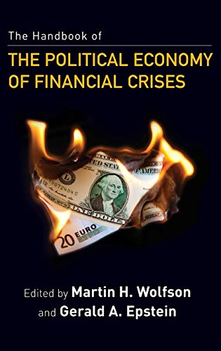 9780199757237: The Handbook of the Political Economy of Financial Crises