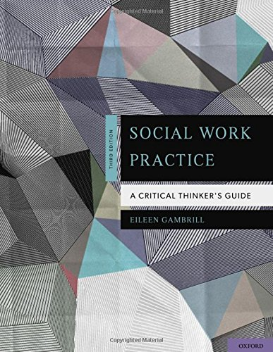 9780199757251: Social Work Practice: A Critical Thinker's Guide