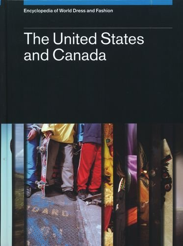 9780199757305: Encyclopedia of World Dress and Fashion, v3: Volume 3: The United States and Canada