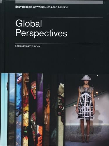 9780199757374: Encyclopedia of World Dress and Fashion, v10: Volume 10: Global Perspectives