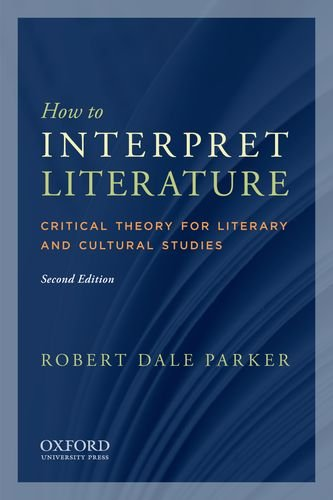 9780199757503: How to Interpret Literature: Critical Theory for Literary and Cultural Studies