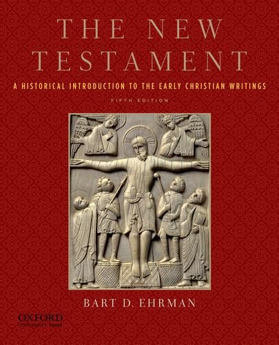 9780199757534: The New Testament: A Historical Introduction to the Early Christian Writings