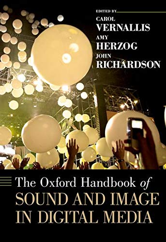 9780199757640: The Oxford Handbook of Sound and Image in Digital Media