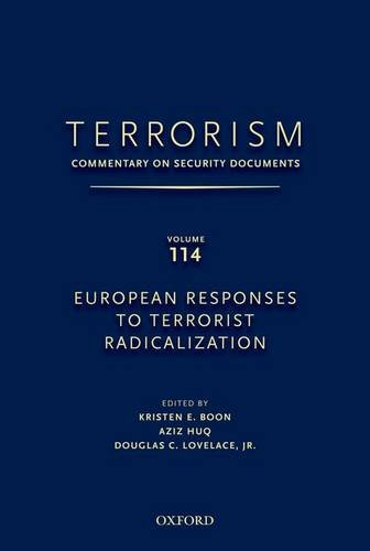 9780199758227: Terrorism Commentary on Security Documents: European Responses to Terrorist Radicalization