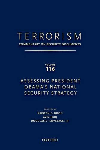 9780199758241: TERRORISM: COMMENTARY ON SECURITY DOCUMENTS VOLUME 116: Assessing President Obama's National Security Strategy