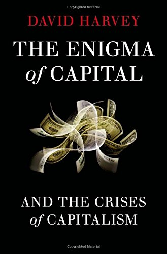 9780199758715: The Enigma of Capital: And the Crises of Capitalism