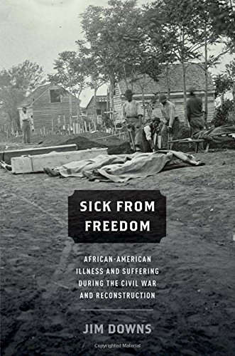 9780199758722: Sick from Freedom: African-American Illness and Suffering during the Civil War and Reconstruction