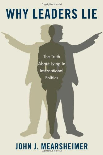 9780199758739: Why Leaders Lie: The Truth About Lying in International Politics