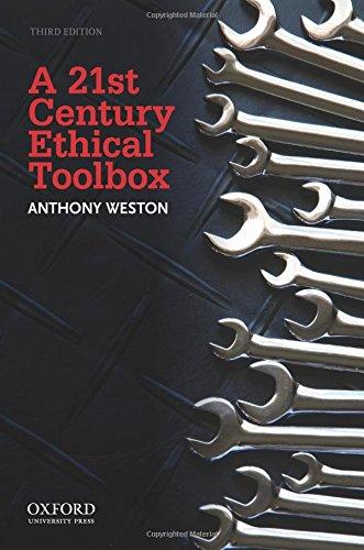 A 21st Century Ethical Toolbox: Weston, Anthony