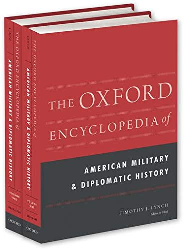 9780199759255: The Oxford Encyclopedia of American Military and Diplomatic History: 2-Volume Set (Oxford Encyclopedias of American History)