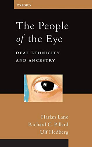 9780199759293: The People of the Eye: Deaf Ethnicity and Ancestry (Perspectives on Deafness)